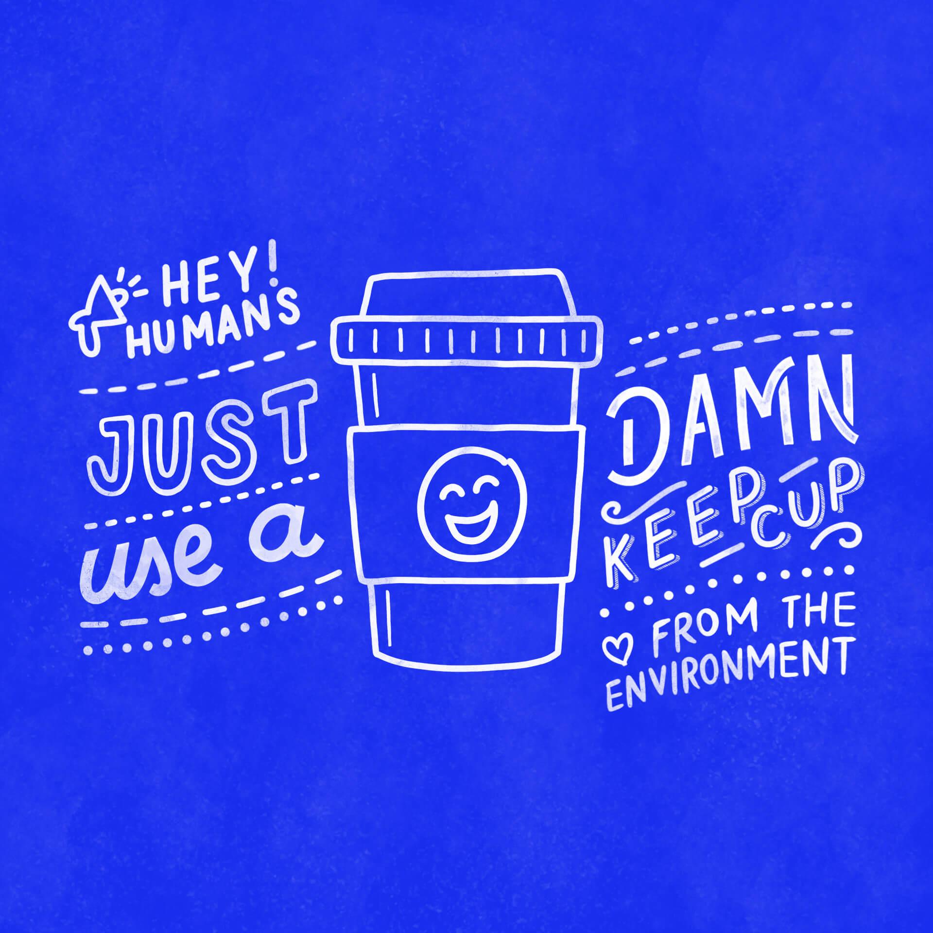 Use a Keep Cup